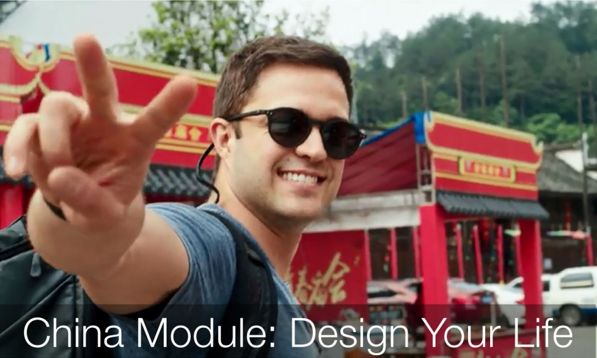 China Module: Design Your life